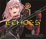 ドールズフロントライン Character Songs Collection『ECHOES』