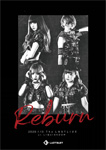"LADYBABY『The LASTLIVE ""Reburn"" at LIQUIDROOM 2020.1.13』(LIVE DVD)"