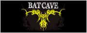 BATCAVE/バットケイブ